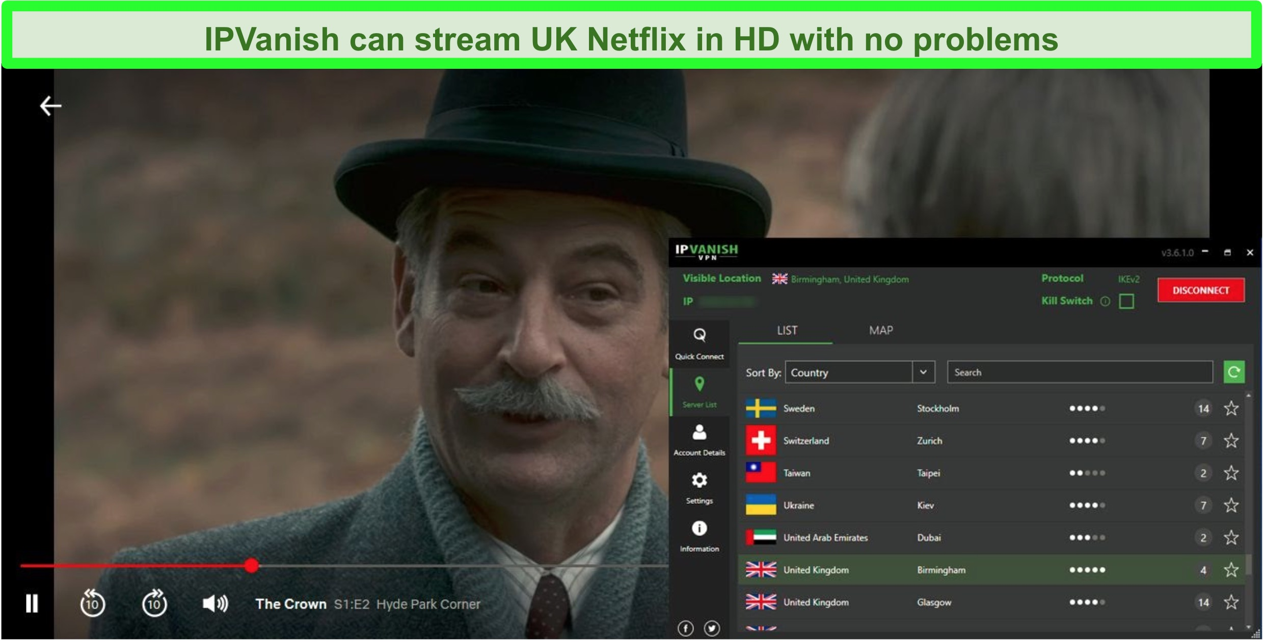 Screenshot of The Crown on Netflix while IPVanish is connected to a server in Birmingham, UK