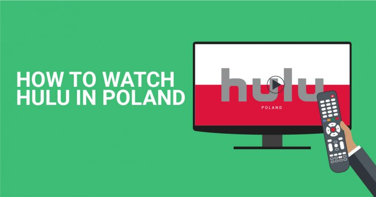How to Watch Hulu in Poland — Unblock It With a VPN in 2020