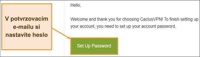 Screenshot zobrazující potvrzovací e-mail od CactusVPN k vytvoření hesla pro váš účet