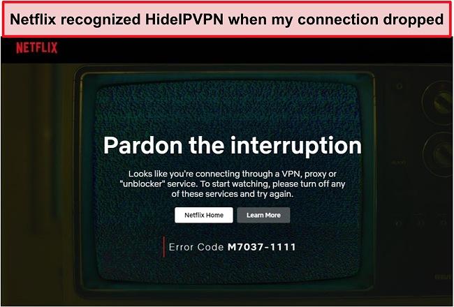 Screenshot of Netflix error when HideIPVPN's connection dropped.