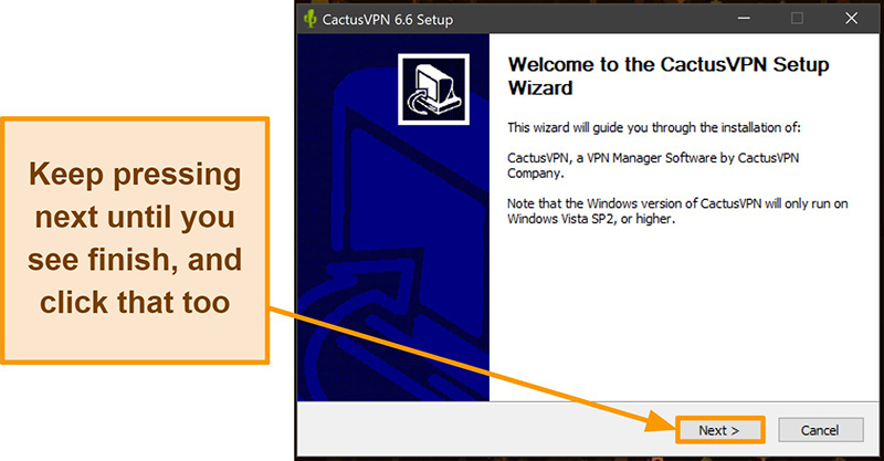 Screenshot showing how to install CactusVPN using its installation wizard