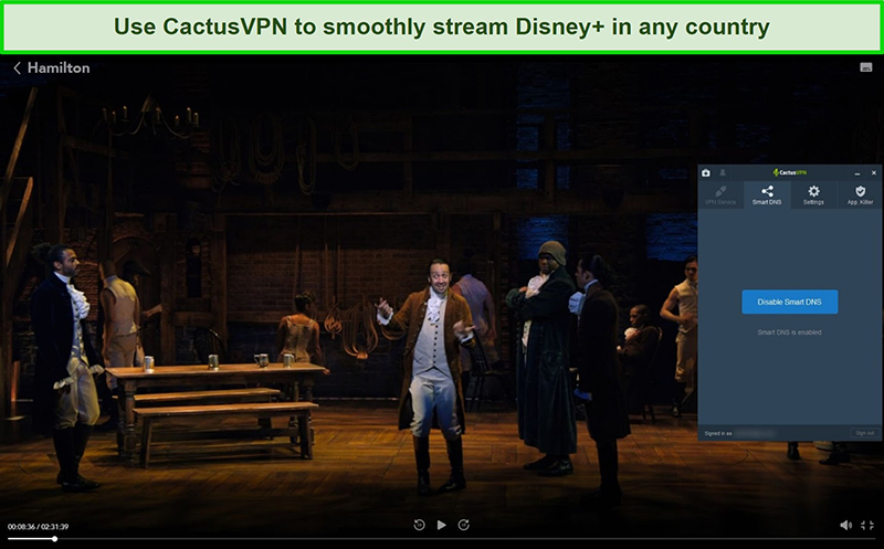 Screenshot of Hamilton successfully streaming on Disney+ with CactusVPN connected