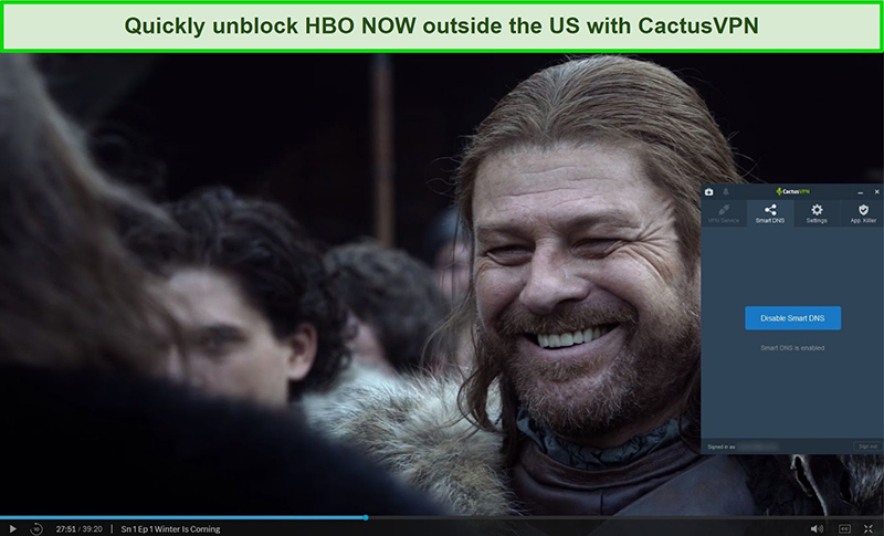 Screenshot of Game of Thrones successfully streaming on HBO NOW with CactusVPN connected