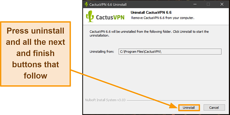 Screenshot showing how to finish uninstalling CactusVPN from the uninstallation wizard