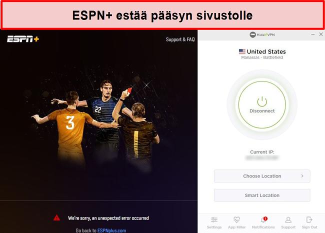 Näyttökuva ESPN +: sta, joka estää sinua pääsemästä sen palveluihin HideIPVPN: n kautta.