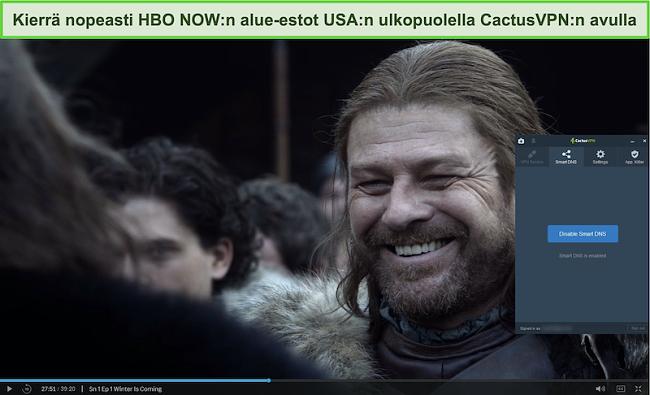 Näyttökuva Game of Thrones -sovelluksesta onnistuneesti suoratoistona HBO: lla NYT, kun CactusVPN on kytketty