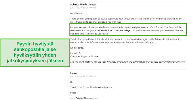 Näyttökuva sähköpostikeskustelusta Hotspot Shield -tuen kanssa, jolloin hyvitys hyväksytään.
