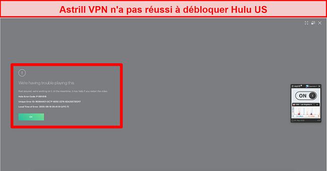Capture d'écran d'Astrill VPN connecté à un serveur américain et recevant un code d'erreur de Hulu US.