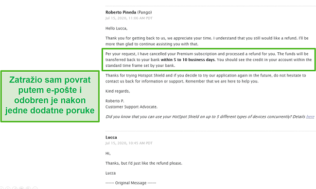 Snimka zaslona razgovora putem e-pošte s podrškom za Hotspot Shield, što rezultira odobravanjem povrata.