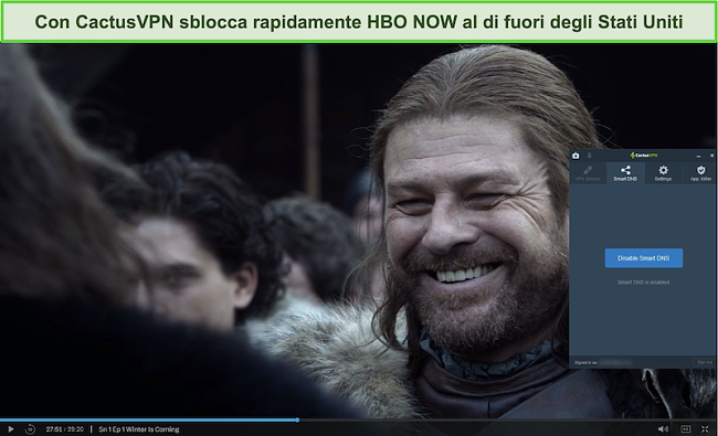 Screenshot dello streaming di Game of Thrones su HBO NOW con CactusVPN connesso