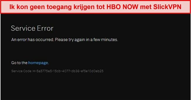 Screenshot van SlickVPN die wordt geblokkeerd door HBO NOW