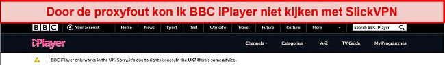 Screenshot van SlickVPN die wordt geblokkeerd door BBC iPlayer