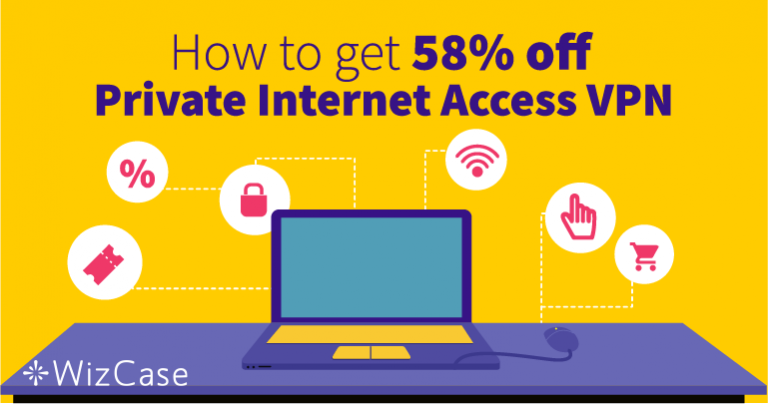 Save 58% With Private Internet Access (PIA) Coupon Wizcase