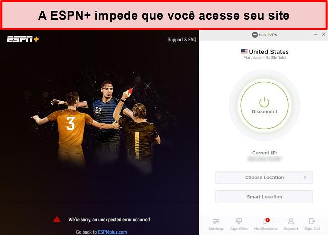 Captura de tela do ESPN + impedindo você de acessar seus serviços via HideIPVPN.