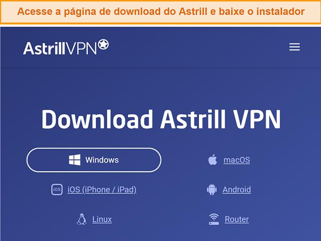 Captura de tela da página de download do Astrill VPN.