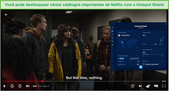 Captura de tela de Hotspot Shield desbloqueando Netflix e streaming Dark.