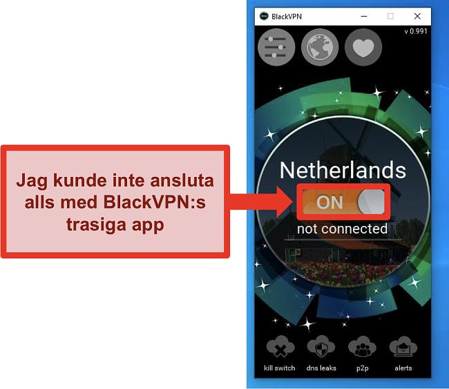 Skärmdump av BlackVPNs Windows-klient ansluter inte trots att den är påslagen