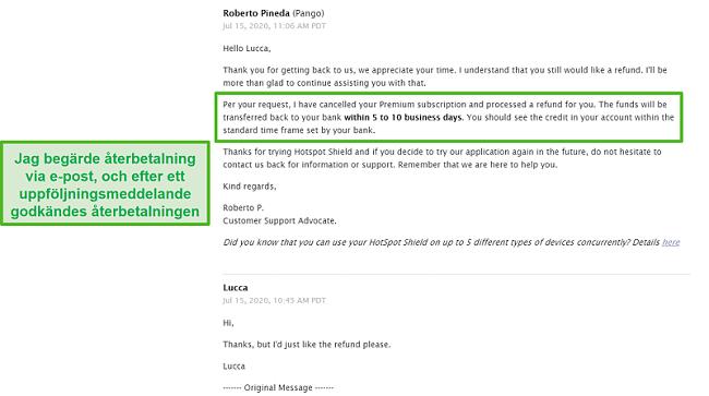 Skärmdump av ett e-postkonversation med Hotspot Shield-stöd, vilket resulterar i att en återbetalning godkänns.