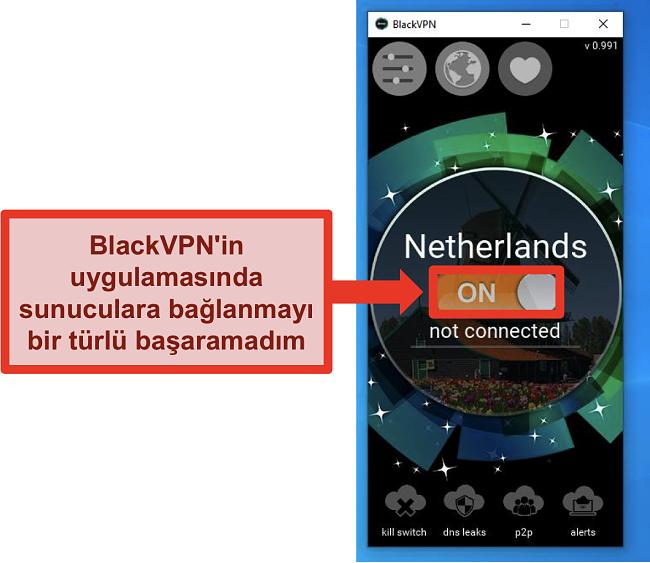 BlackVPN'in Windows istemcisinin ekran görüntüsü açık olmasına rağmen bağlanmıyor