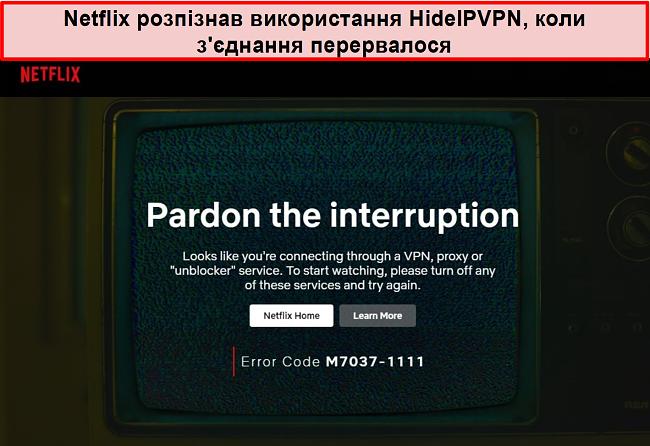 Знімок екрана помилки Netflix, коли з'єднання HideIPVPN перервалося.