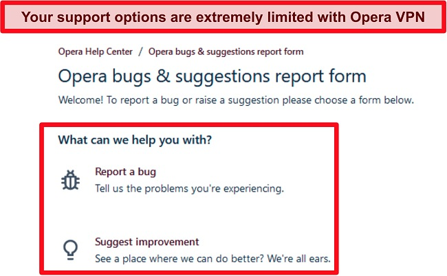 Screenshot of Opera VPN's online bug reporting and suggestion page