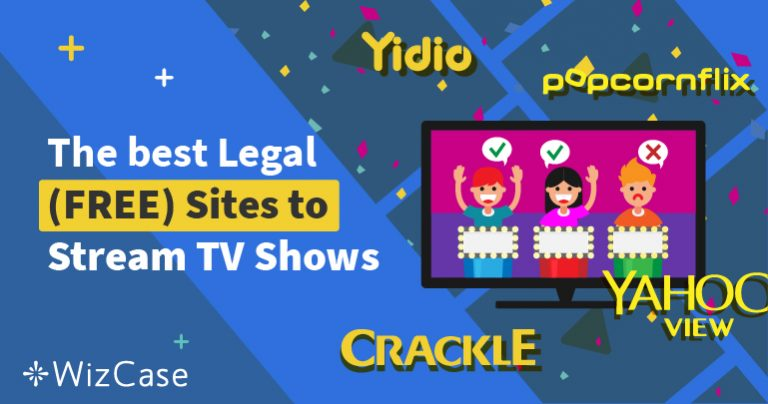The Best (Free & Legal) Sites for Streaming TV in 2019