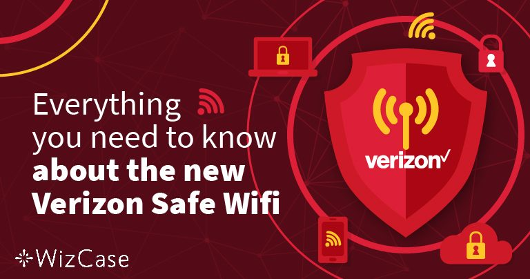 Verizon Safe Wi-Fi Review 2020 – Read This Before Buying