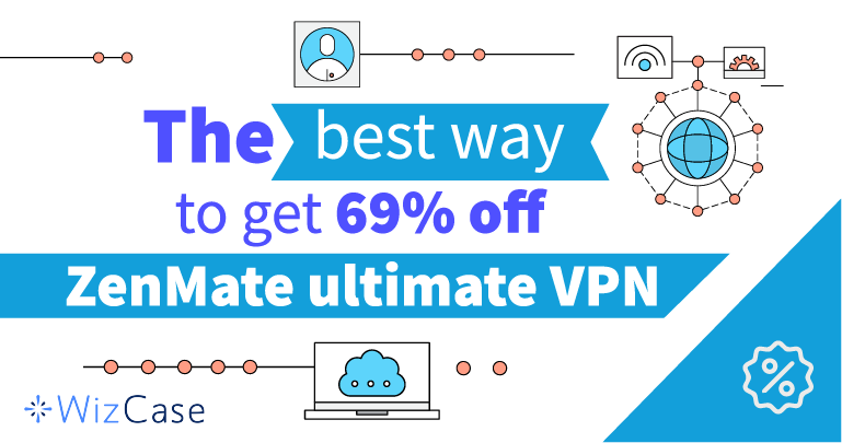 Get 69 off zenmate ultimate vpn with this coupon code wizcase stopboris Image collections