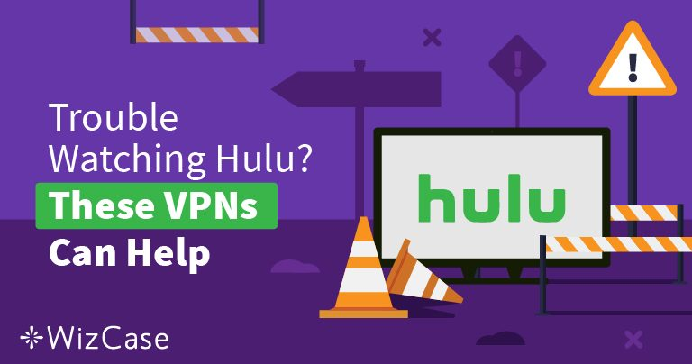 3 Best VPNs for Hulu – Stream from Anywhere (Tested August 2019)