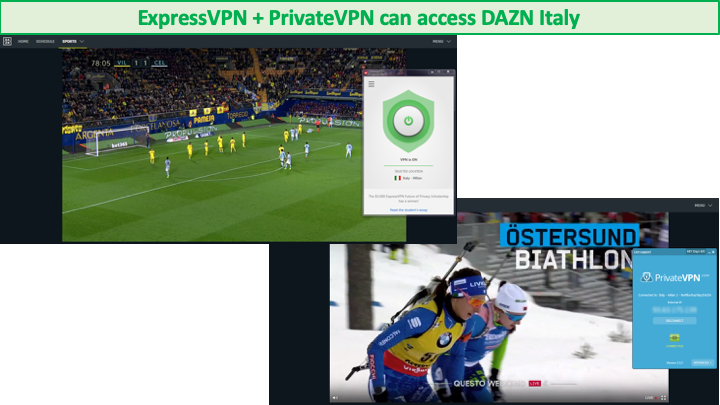 screenshots of expressvpn and privatevpn successfully streaming dazn