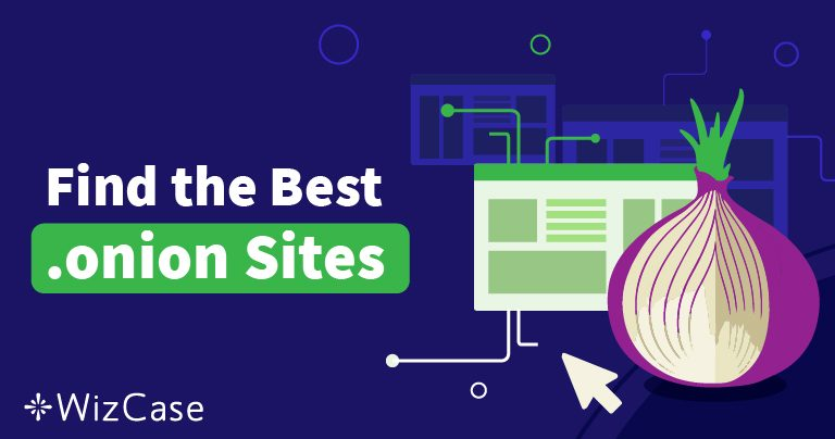 14 Best Tor Links in 2021: Find Onion Sites Not On Google