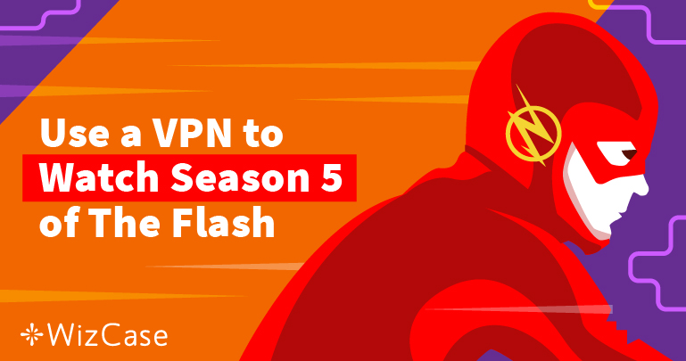 Watch Season 5 of The Flash Online (for Free) From Anywhere