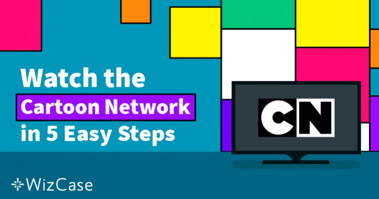 How to Watch Cartoon Network Online From Anywhere In 2021