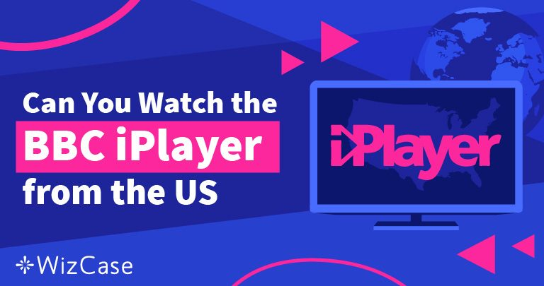 How to Watch BBC iPlayer from the USA (Tested April 2021)