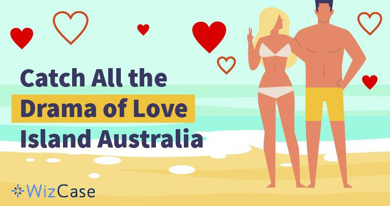 Love Island Australia: Watch Season 2 from Anywhere With a VPN
