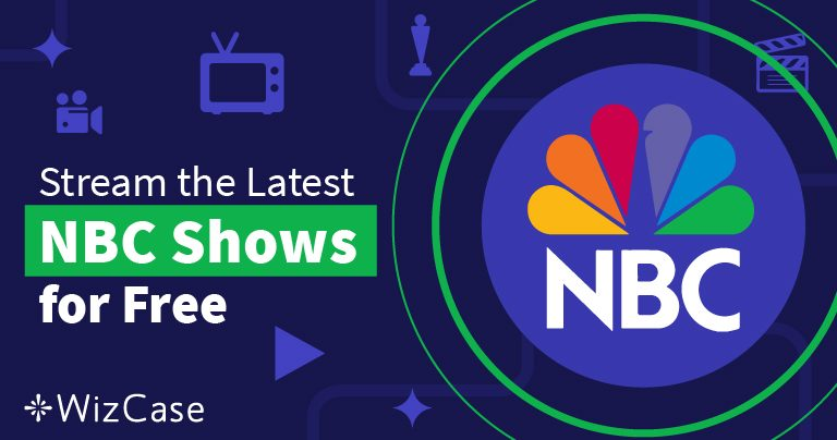 How to Unblock and Stream NBC for Free in 2019