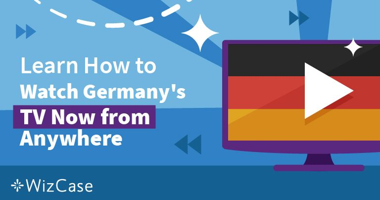 How to Watch Germany's TV Now & Bypass the Geo Block (2020)