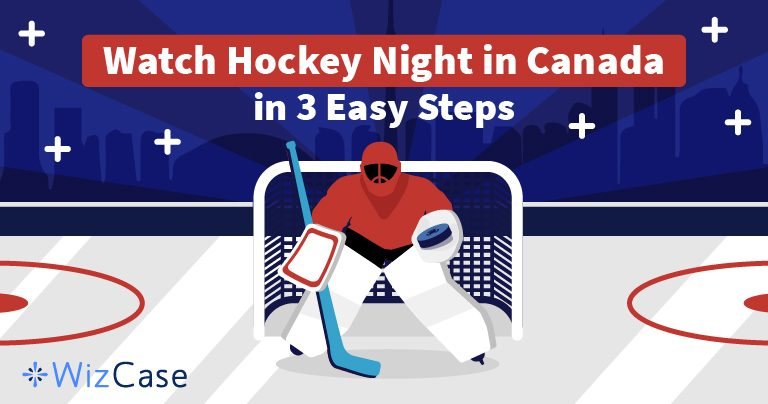 Stream Hockey Night in Canada for Free from Anywhere (2019)