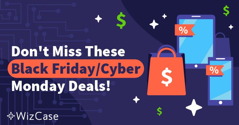 Best VPN Deals for Black Friday and Cyber Monday in 2019