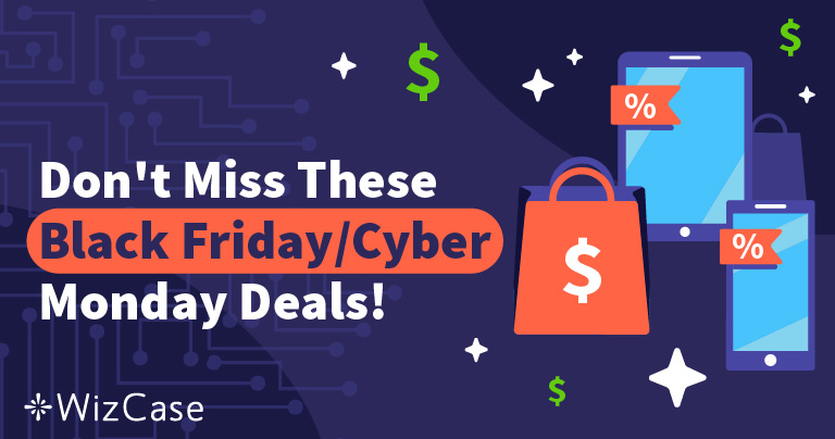 Best Vpn Deals For Black Friday And Cyber Monday In November 2020