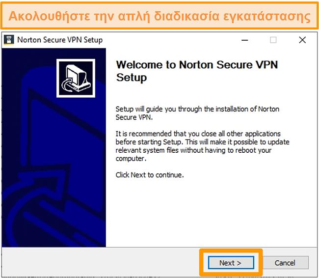 Στιγμιότυπο οθόνης του πρώτου βήματος της διαδικασίας εγκατάστασης των Windows του Norton Secure VPN.