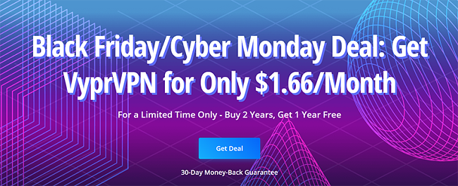 Screenshot of VyprVPN's Black Friday/Cyber Monday Deal