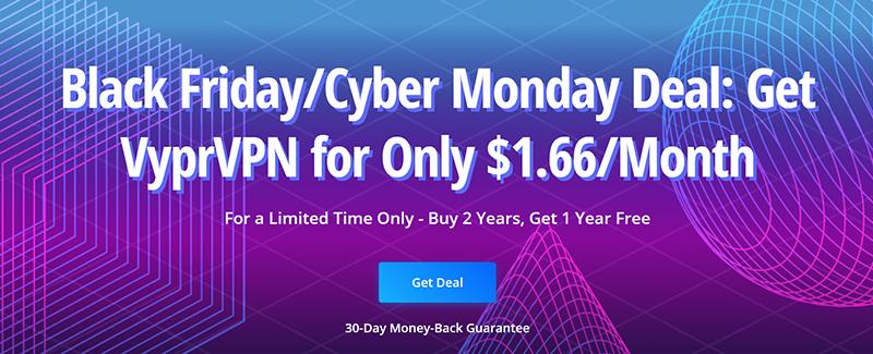 Screenshot of VyprVPN's Black Friday/Cyber Monday Deal