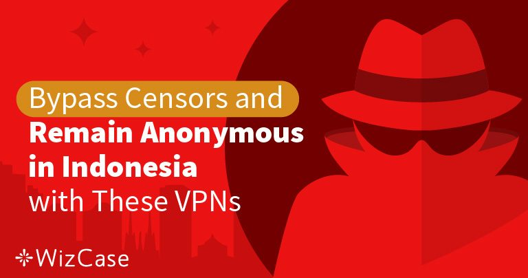 5 Best VPNs for Indonesia Wizcase