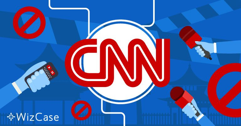China's Government Bans CNN. Here's How to Watch the channel Safely