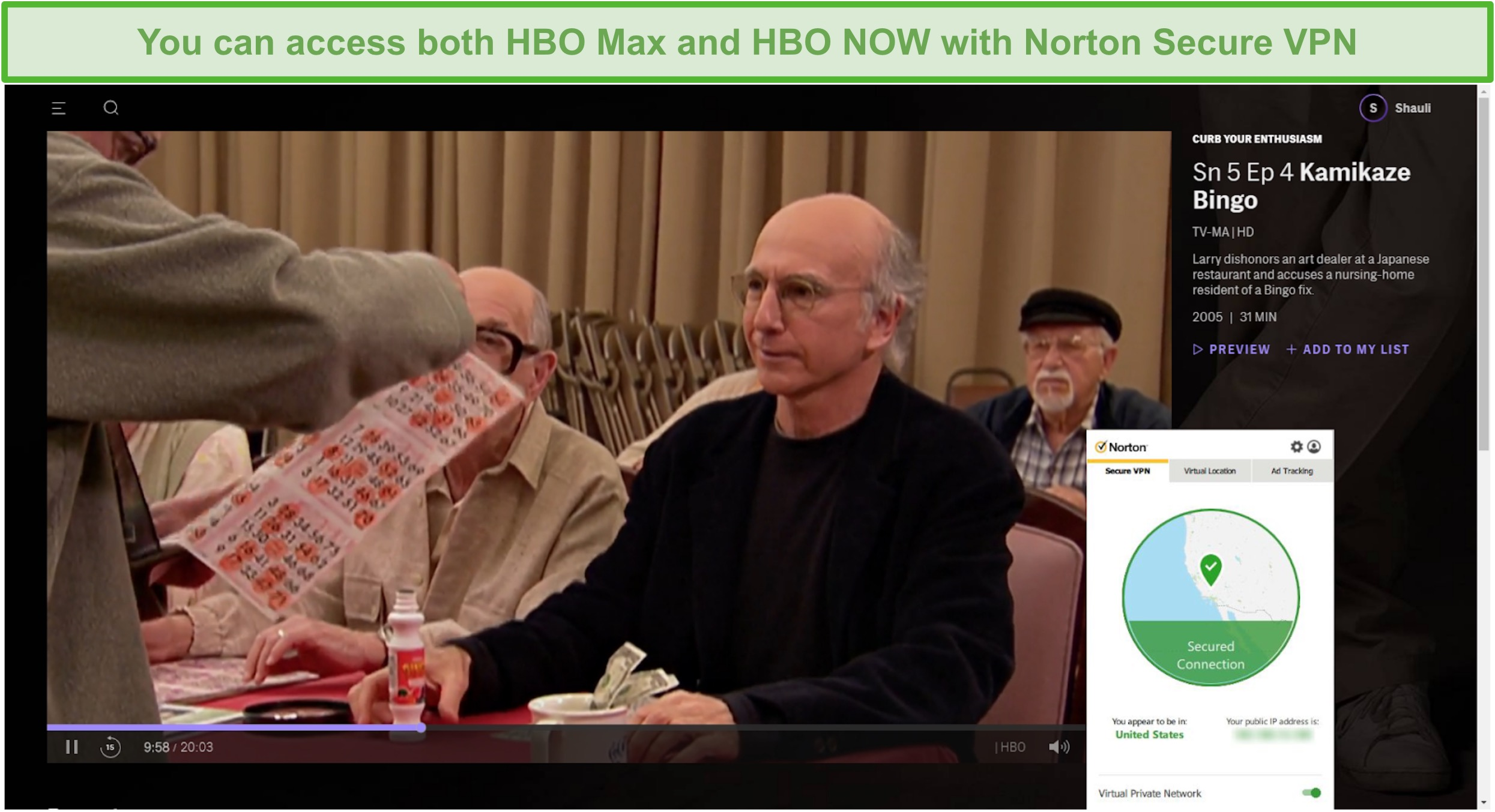 Screenshot of Norton Secure VPN unblocking HBO Max and streaming Curb Your Enthusiasm.
