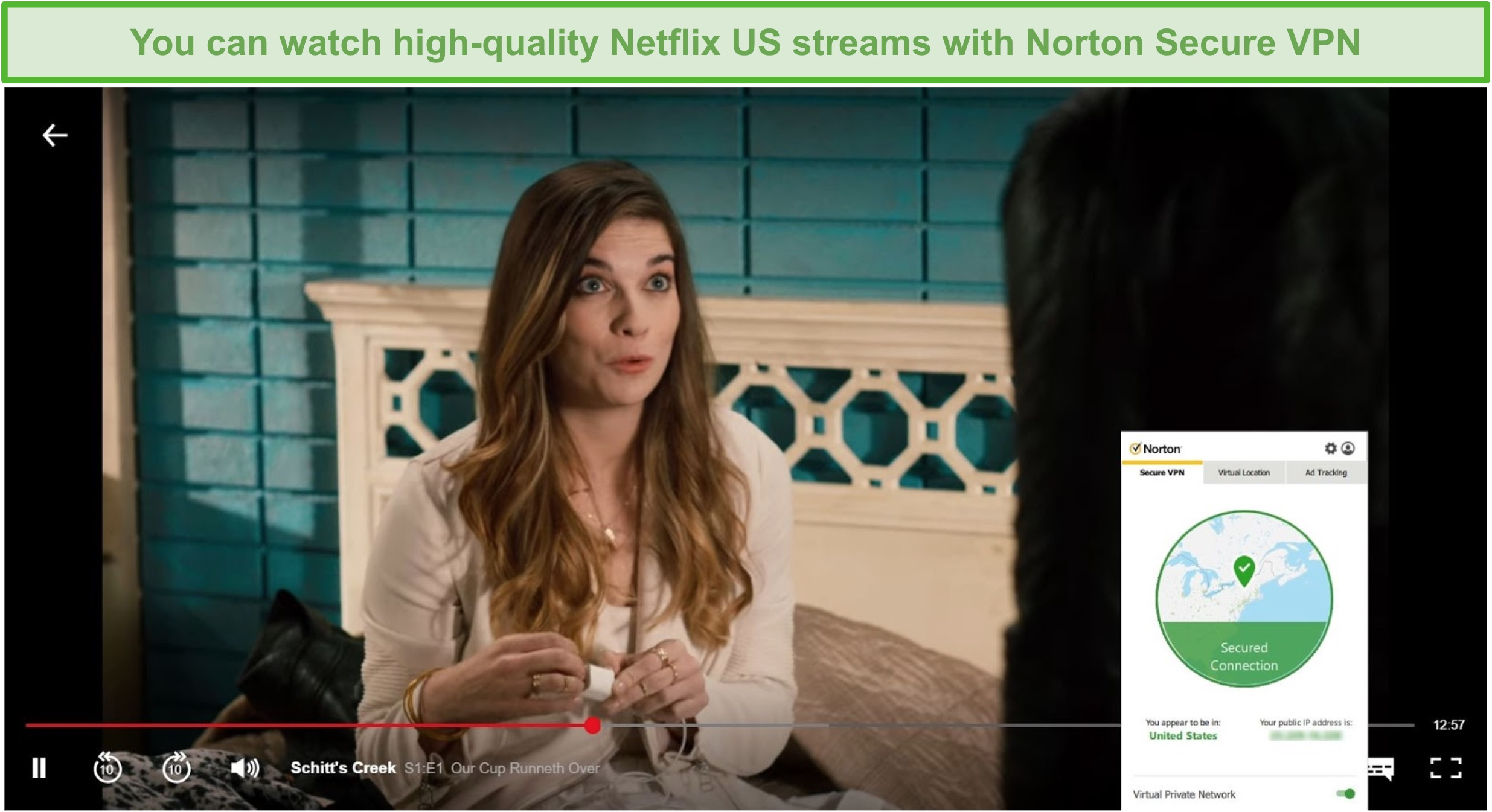 Screenshot of Norton Secure VPN unblocking Netflix US and streaming Schitt's Creek.