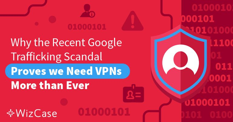Google's Web Traffic Incident is Proof You Need a VPN