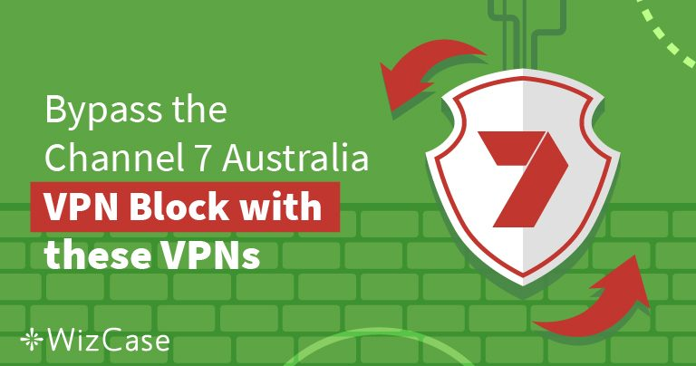 4 Steps to Watch 7plus Australia From Anywhere in 2019 Wizcase