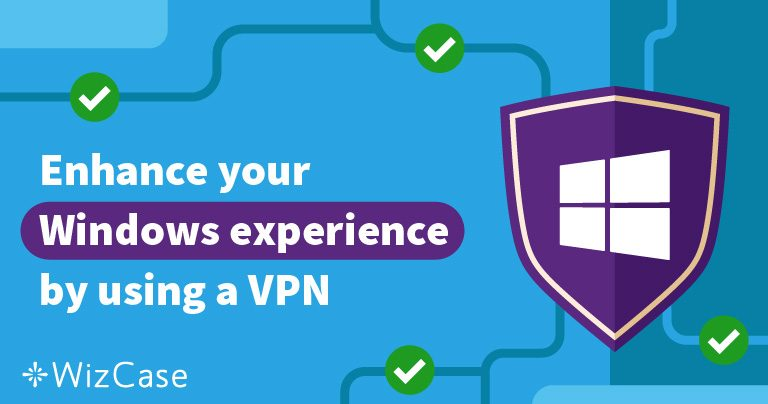 5 Best VPNs for (ANY) Windows PC – Updated October 2020